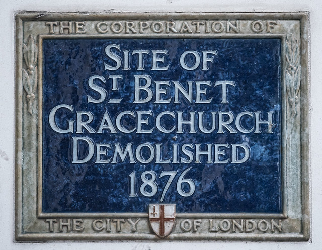 St. Benet Gracechurch, London blue plaque - Site of St. Benet Gracechurch demolished 1876