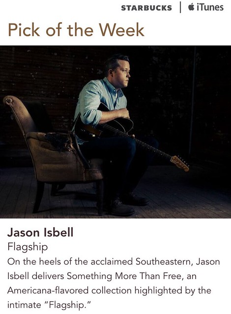 Starbucks iTunes Pick of the Week - Jason Isbell - Flagship