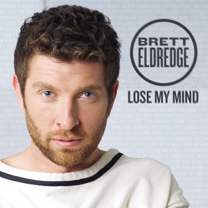 Brett Eldredge – Lose My Mind