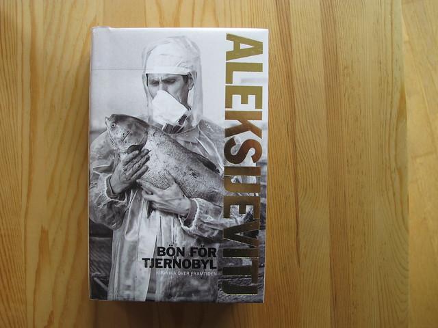 bön för tjernobyl: krönika över framtiden av svetlana aleksijevitj
