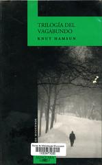 Knut Hamsun, Trilogía del vagabundo