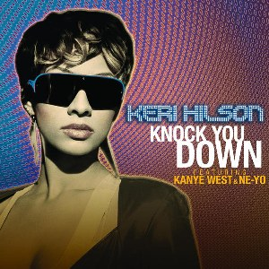 Keri Hilson – Knock You Down (feat. Kanye West & Ne-Yo)