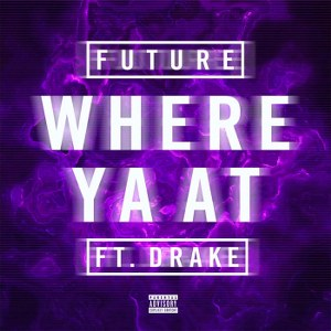 Future – Where Ya At (feat. Drake)