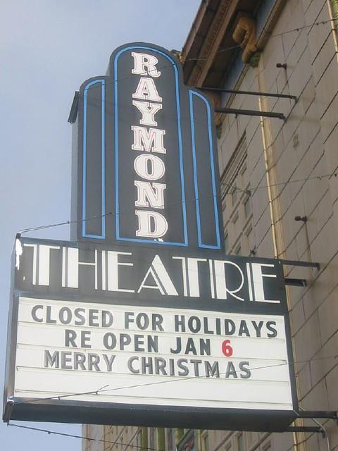 Raymond Theatre Sign