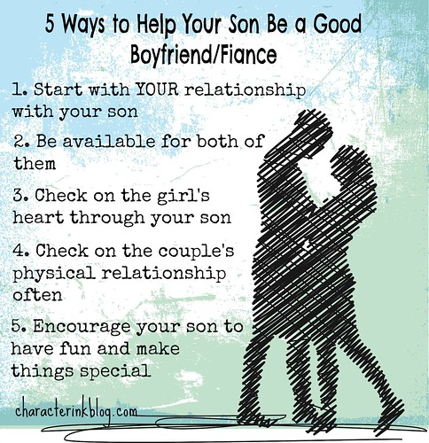 Five Ways to Help Your Son Be a Good Boyfriend/Fiance