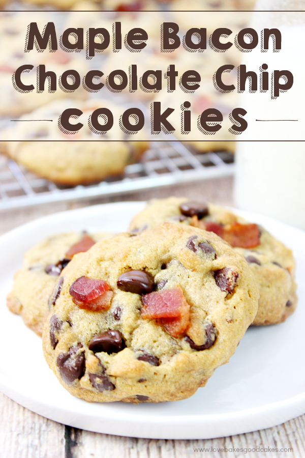 chip cookies to the next level with these Maple Bacon Chocolate Chip ...