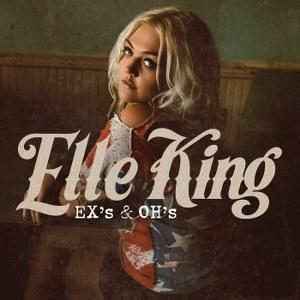 Elle King – Ex's & Oh's