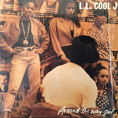 L.L. COOL J:AROUND THE WAY GIRL(JACKET A)