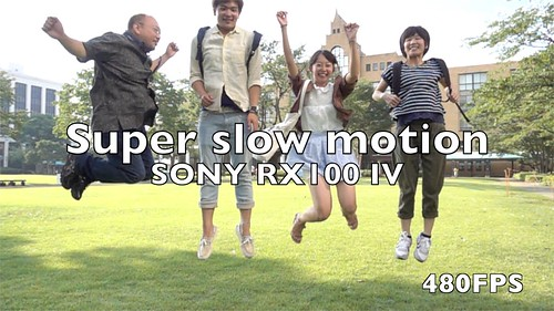 RX100 IV Super slow motion