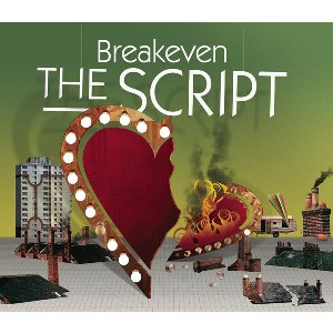 The Script – Breakeven