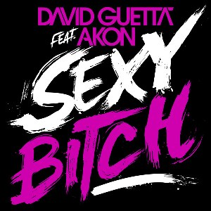 David Guetta – Sexy Bitch (feat. Akon)