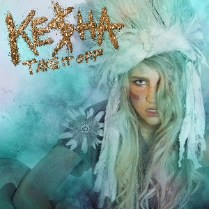Ke$ha – Take It Off