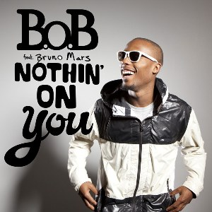 B.o.B – Nothin' on You (feat. Bruno Mars)