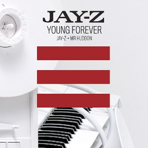 Jay-Z – Young Forever (feat. Mr Hudson)