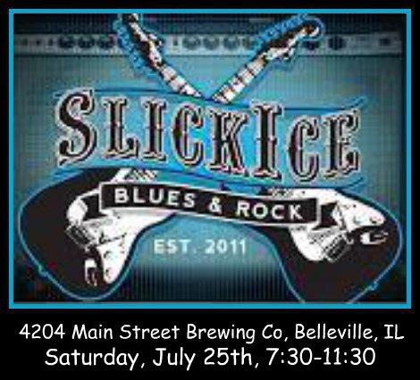 Slick Ice Blues & Rock 7-25-15
