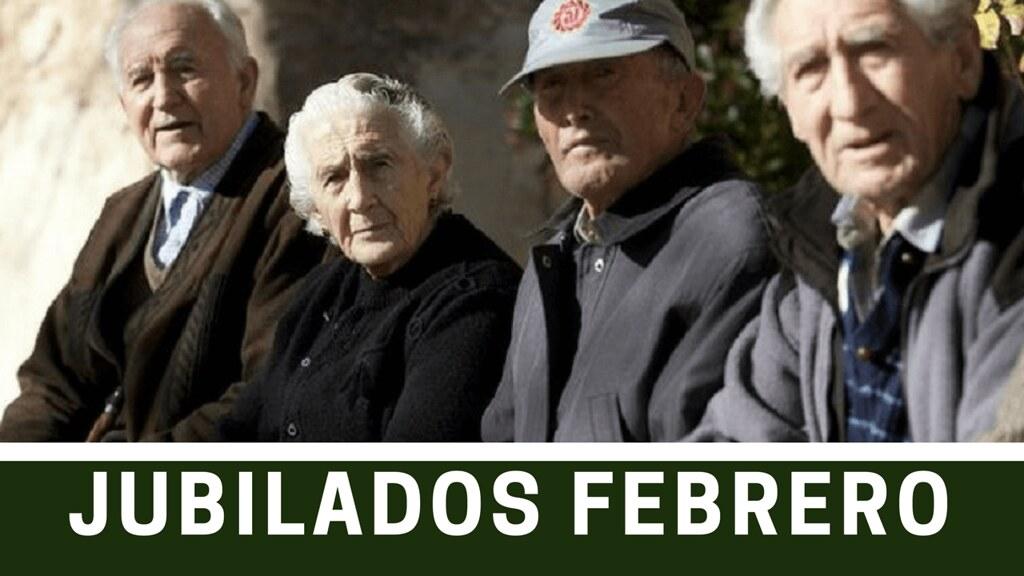 Fecha de Cobro Jubilados en Febrero 2017