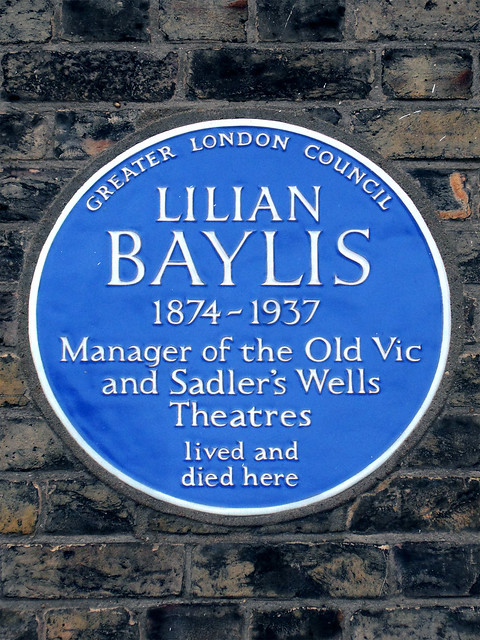 Lilian Baylis blue plaque - Lilian Baylis 1874-1937 manager of the Old Vic and Sadlers Wells Theatres lived and died here