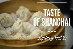 Sydney Food Blog Review: Taste of Shanghai, World…
