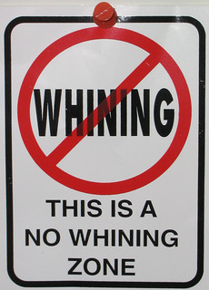 No Whine Zone