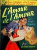 L'Amour de L'Amour - Les Romans Americains - No 37 - Wright Williams - 1955 by MICKSIDGE