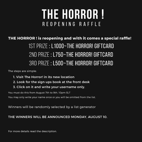 The Horror!~ Re-Opening and Raffle!!