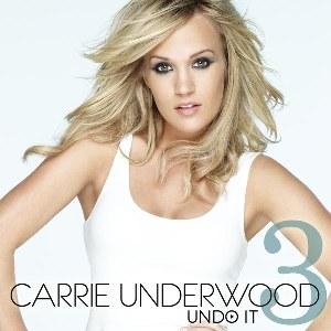 Carrie Underwood – Undo It