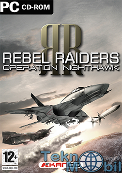 Rebel Raiders Operation Nighthawk Full