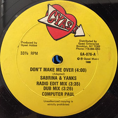 SABRINA & YANKS:DON'T MAKE ME OVER(LABEL SIDE-A)