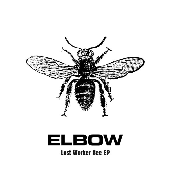 Elbow - Lost Worker Bee EP