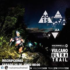 En solo 12 horas mas comienzan las inscripciones oficiales de Merrell Vulcano Ultra Trail 2015 #vut2015 #merrell #inscripciones #notequedesfuera