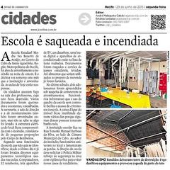 Incêndio na escola estadual Madre Iva, no centro do Cabo de Santo Agostinho, repercute no Jornal do Commercio. #sosescola