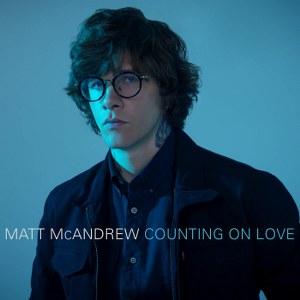 Matt McAndrew – Counting On Love