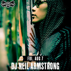 8/7 - DJ Neil Armstrong Returns to Brooklyn Bowl for ONE NITE ONLY...