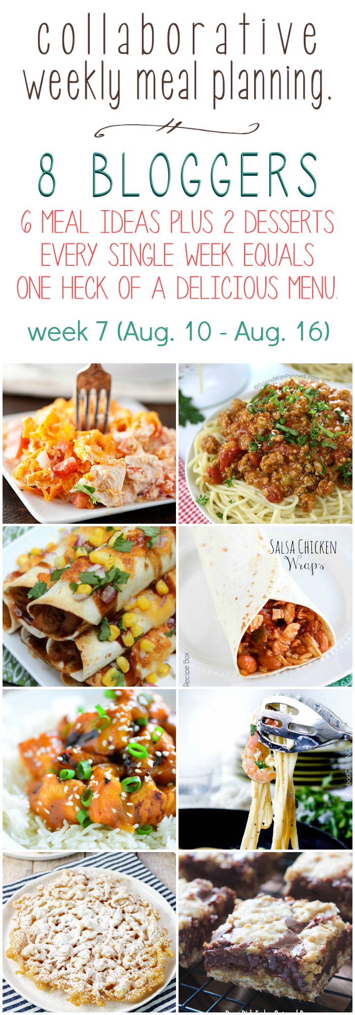 Collaborative weekly meal planning. 8 bloggers. 6 meal ideas plus 2 desserts every single week equals one heck of a delicious menu - week 7.