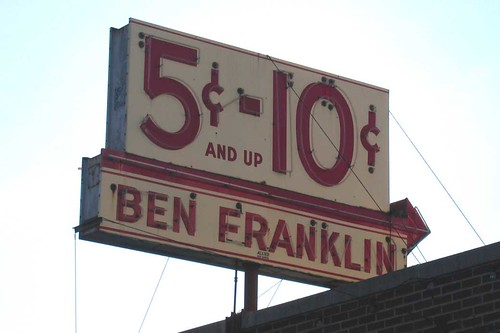 Ben Franklin Five & Dime Sign