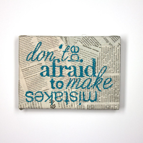 Don't be Afraid to Make Mistakes Stitched Wall Art