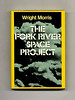 <b>Review</b>: 'The Fork River Space Project' by Wright Morris