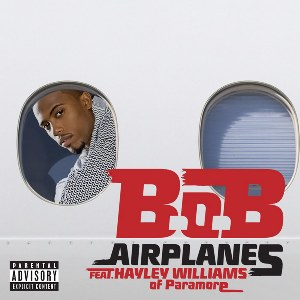 B.o.B – Airplanes (feat. Hayley Williams)