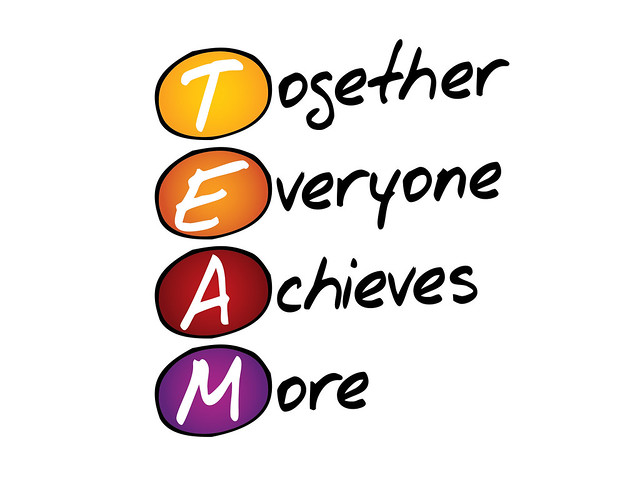 TEAM = Together Everyone Achieves More