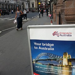 "Saw this sign in London that says: ""Begin your dream today, emigrate to Australia!"" A great dream... unless of course you are an asylum seeker - in which case our current government will revoke this welcome and abscond its responsibility to the United Nat"