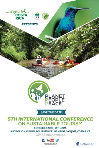 September 23-25 Planet, People Peace: 5th International Conference on Sustainable Tourism @P3CostaRica @GlennJampol