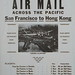 Small photo of Air Mail Across the Pacific