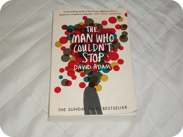 The Man Who Couldn't Stop David Adam Review