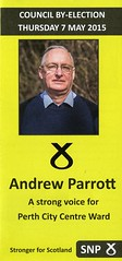 Leaflet for Andrew Parrott, SNP candidate for Perth City Centre Ward in Council By-Election, Thursday 7 May 2015.