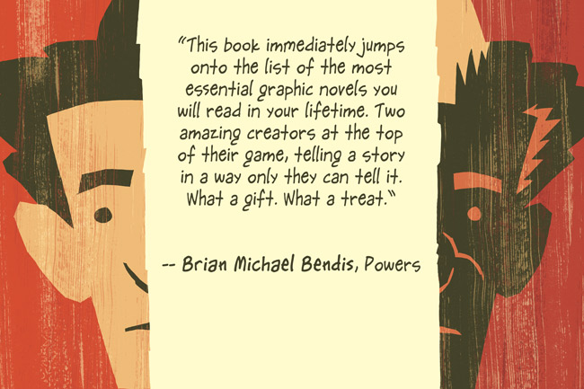 Two Brothers Bendis quote