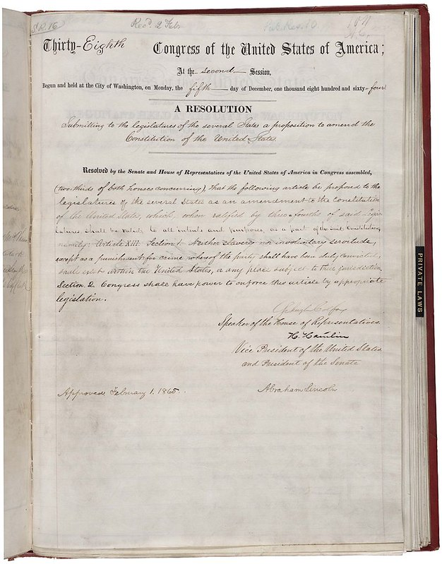 13th Amendment of the United States Constitution, bearing the signature of Abraham Lincoln