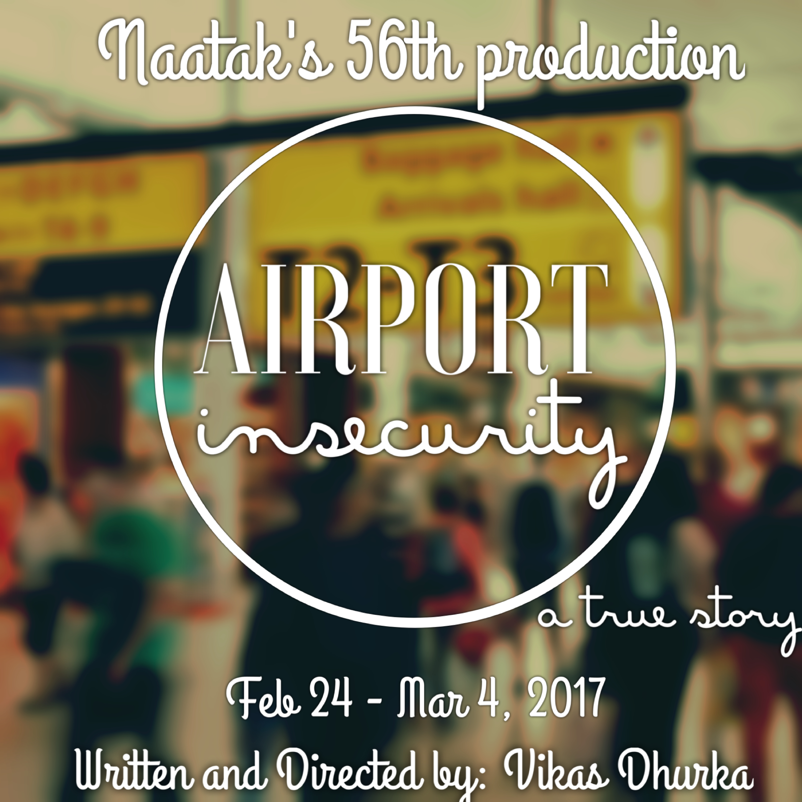 Airport Insecurity - a play by Naatak Feb 24