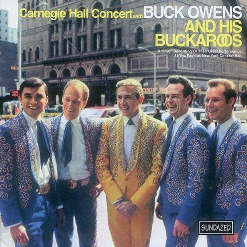 "(1966) Buck Owens and his Buckaroos ""Carnegie Hall Concert"""