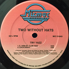 TWO WITHOUT HATS:TRY YAZZ(LABEL SIDE-A)