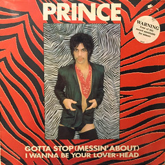 PRINCE:GOTTA STOP(MESSIN' ABOUT)(JACKET A)